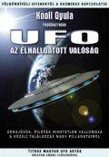 UFO - Az elhallgatott valóság